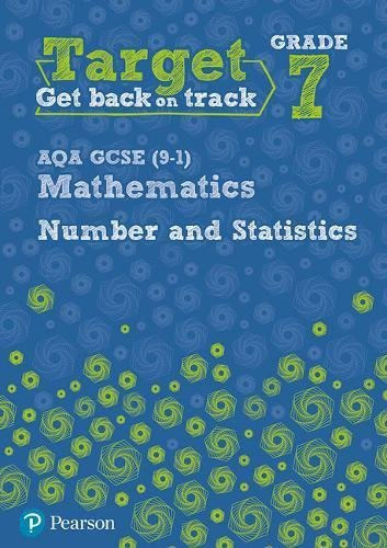 Target Grade 7 AQA GCSE (9-1) Mathematics Number and Statistics Workbook (Intervention Maths)
