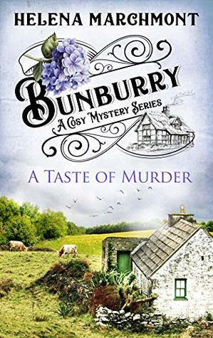 A Taste of Murder (Bunburry #3)