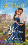To Wed an Heiress (All for Love, #2)