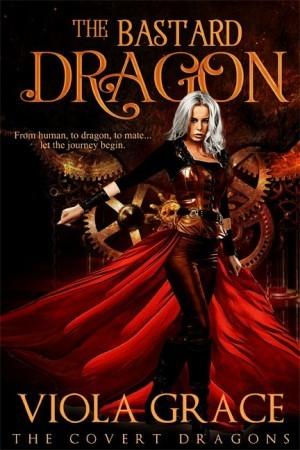 The Bastard Dragon (The Covert Dragons, #1)
