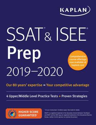 SSAT  ISEE Prep 2019-2020: 4 Upper/Middle Level Practice Tests + Proven Strategies