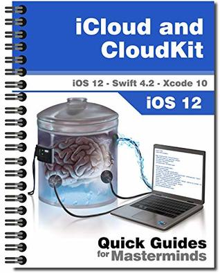 iCloud and CloudKit in iOS 12: Lean how to share data between devices in iOS 12 with iCloud and Swift 4.2