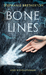 Bone Lines by Stephanie Bretherton
