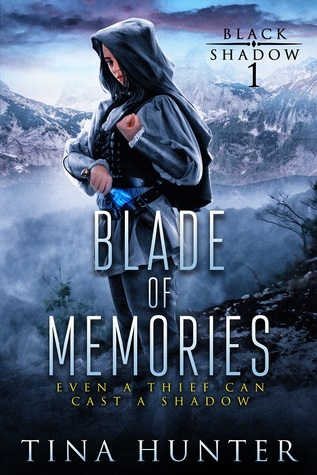 Blade of Memories by Tina Hunter