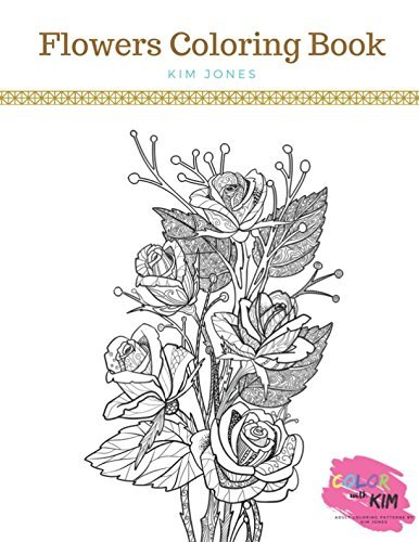 FLOWERS: A Flowers Coloring Book
