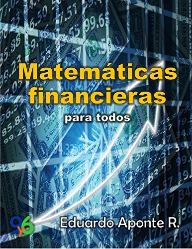 Matemáticas Financieras Para Todos