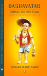 VAMANA: The Fifth Avatar (Dashavatar #5)