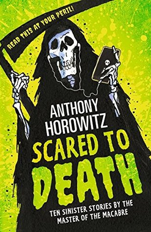 Scared to Death: Ten Sinister Stories by the Master of the Macabre