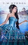 The Siren and the Scholar (Faraway Castle, #2)