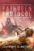 Pathogen Protocol by Darren D. Beyer