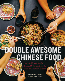 Double Awesome Chinese Food by Margaret Li