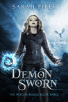 Demon Sworn (The Witch's Rebels, #3)