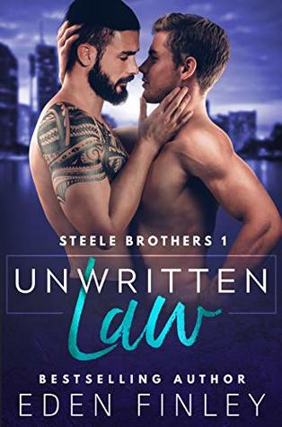 Unwritten Law (Steele Brothers #1)