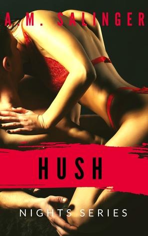 Hush (Nights Series, #8)