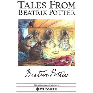 Tales from Beatrix Potter 1: The Tailor of Gloucester,the Tale of Mrs Tiggy-Winkle,the Tale of Jemima Puddle-Duck,And the Tale of the Flopsy Bunnies