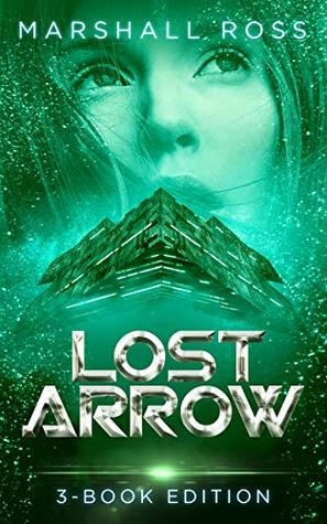 Lost Arrow: 3-Book Edition (The Kalelah Series 4)