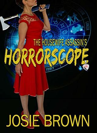 The Housewife Assassin's Horrorscope (The Housewife Assassin #17)