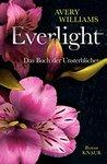 Everlight: Das Buch der Unsterblichen. Roman (Aeternitas 1)