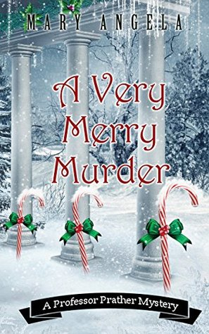 A Very Merry Murder by Mary  Angela