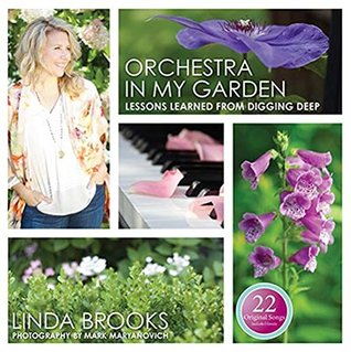 Orchestra In My Garden - includes 22 original song download by Linda Brooks