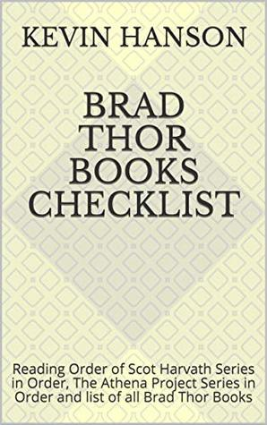 Brad Thor Books Checklist : Reading Order of Scot Harvath Series in Order, The Athena Project Series in Order and list of all Brad Thor Books