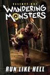 Book cover for Run Like Hell (Wandering Monsters Book 1)