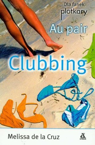 Au Pair Clubbing