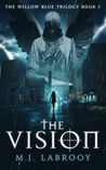 The Vision (The Willow Blue Trilogy #1)