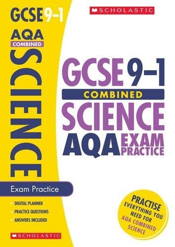 GCSE Science AQA Practice Book for the Grade 9-1 Course with free revision app (Scholastic GCSE Combined Science 9-1 Exam Practice) (GCSE Grades 9-1)