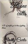 Phone calls: 50% of profits go to those fighting illness (Years)