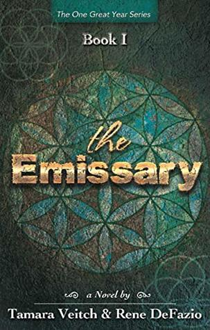 The Emissary (One Great Year #1)