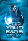 For Your Ears Only (Ivory Tower Spies, #1)