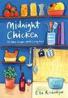 Midnight Chicken:...