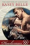 A Purrfect Gift of Fate: A Howls Romance (The Shifters of Sanctuary Book 4)