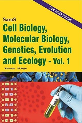 Cell Biology, Molecular Biology, Genetics, Evolution and Ecology (Vol.1)