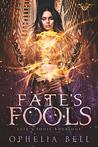 Fate's Fools