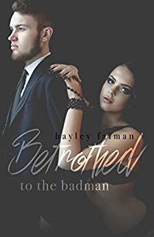 Betrothed to the Badman (Russian Bratva #8)