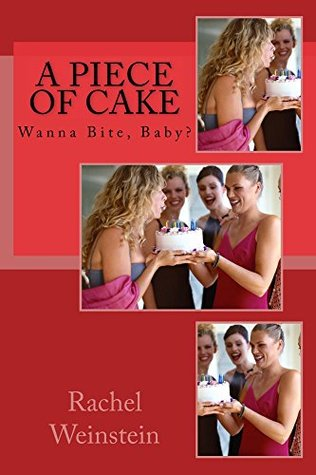 A Piece of Cake: Wanna Bite, Baby? (Cookies and Milk Collection Book 8)