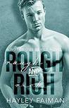 Rough & Rich (Notorious Devils #6)