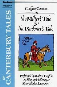 Canterbury Tales: The Miller's Tale and the Pardoners Tale