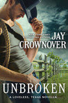 Unbroken (Loveless, Texas, #0.5)