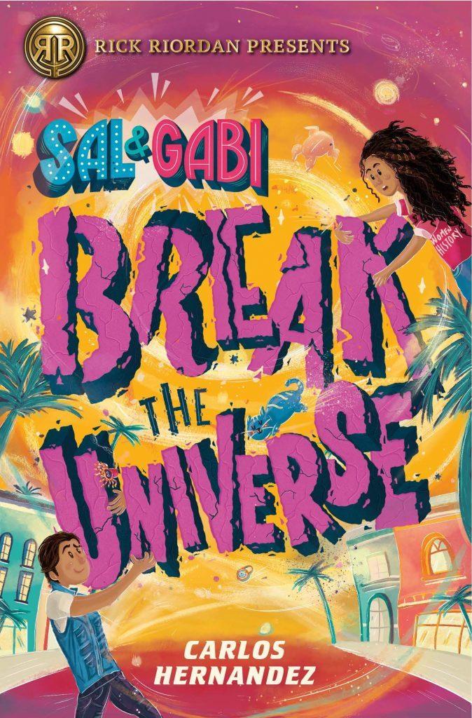 Sal and Gabi Break the Universe