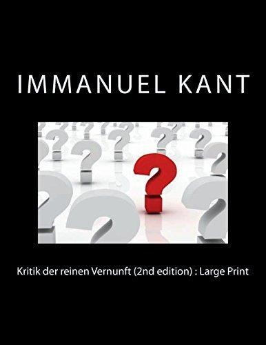 Kritik der reinen Vernunft (2nd edition) : Large Print