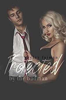 Protected by the Badman (Russian Bratva #6)
