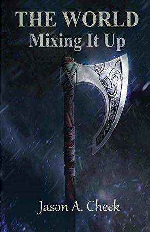 Mixing It Up (The World #2)