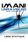 Imani Unraveled