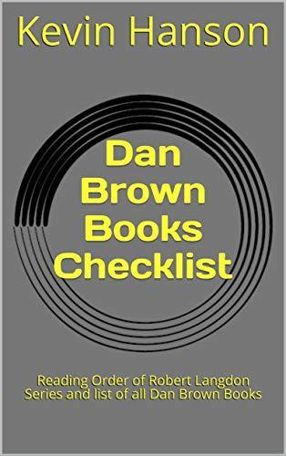 Dan Brown Books Checklist : Reading Order of Robert Langdon Series and list of all Dan Brown Books