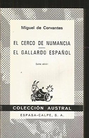 El Cerco De Numancia El Gallardo Espanol