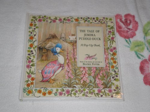 The tale of Jemima Puddle-Duck: A pop-up book (Beatrix Potter pop-up series)