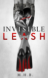 Invisible Leash (The Cross Series, #1)